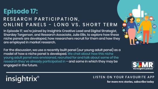 Podcast Episode 17 - Research Participation, Online Panels - Long versus Short Term