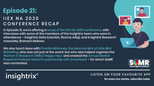 Podcast Episode 21 - IIEX NA 2020 Conference Recap