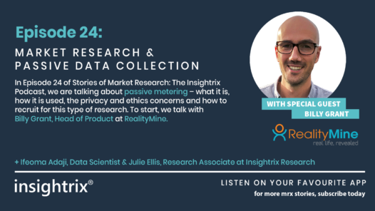 Podcast Episode 24 - Market Research and Passive Data Collection